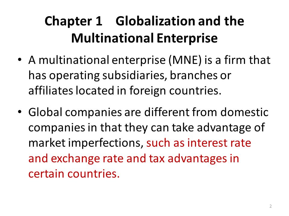 Chapter 1 Globalization and the Multinational Enterprise