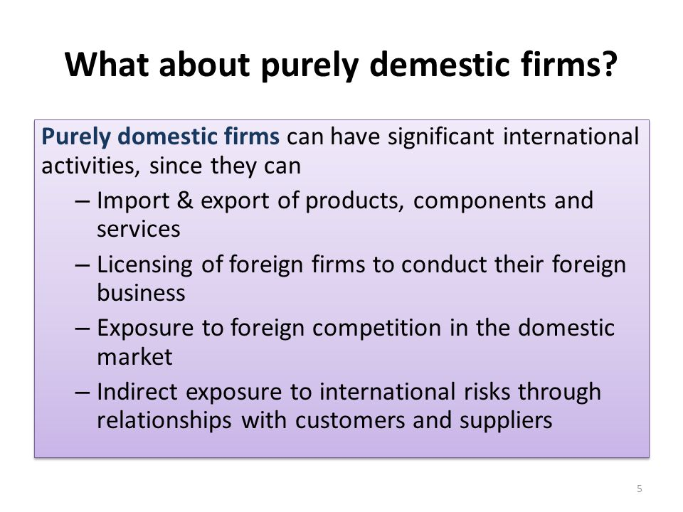 What about purely demestic firms
