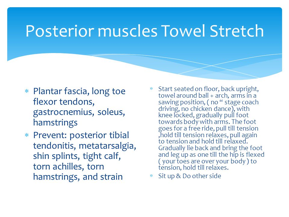 Posterior muscles Towel Stretch