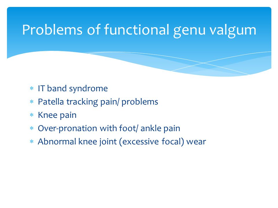 Problems of functional genu valgum