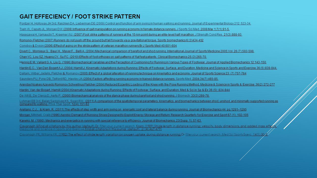 GAIT EFFECIENCY / FOOT STRIKE PATTERN
