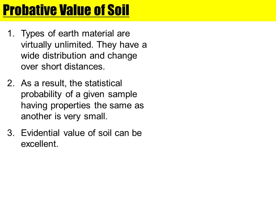 Probative Value of Soil