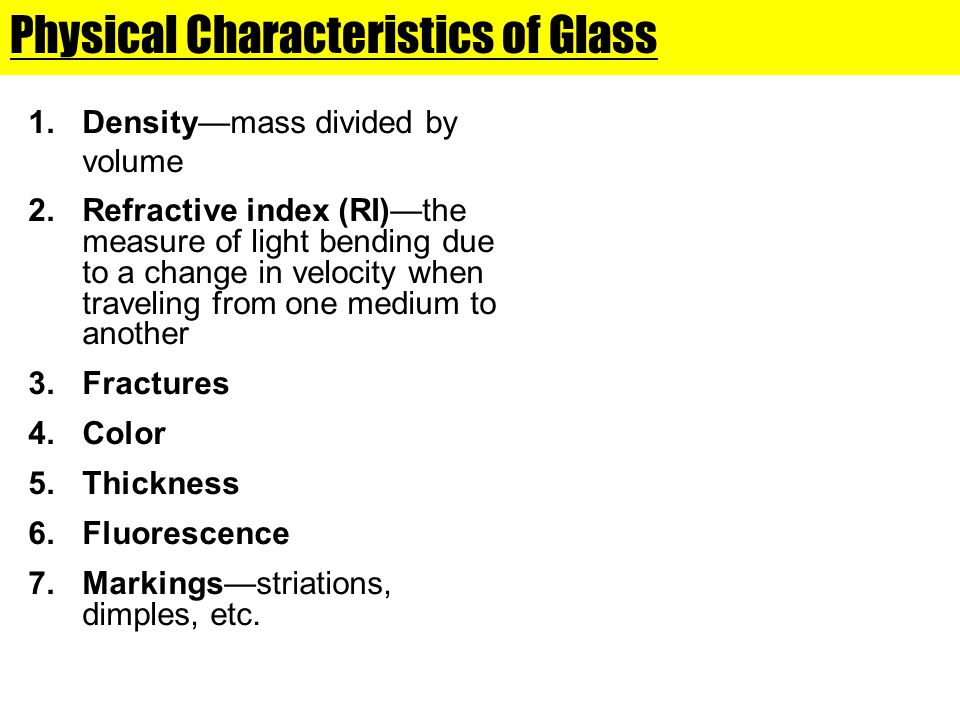Physical Characteristics of Glass