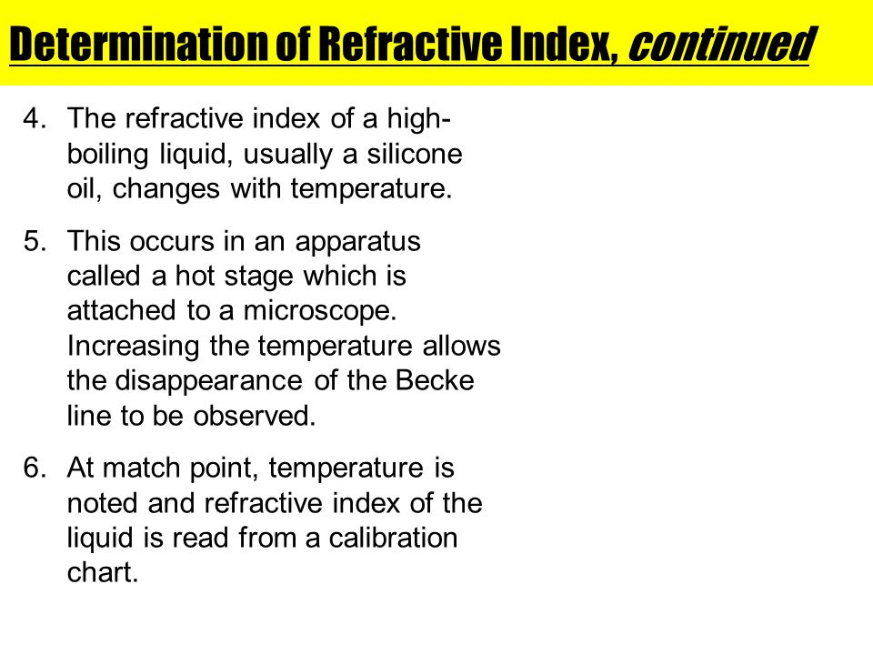 Determination of Refractive Index, continued