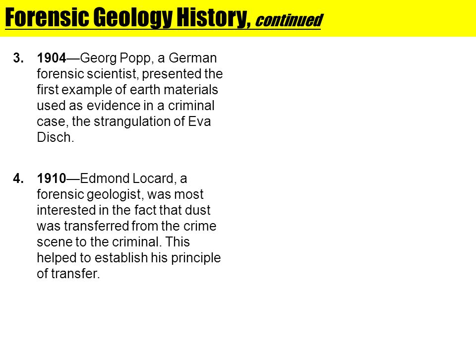 Forensic Geology History, continued