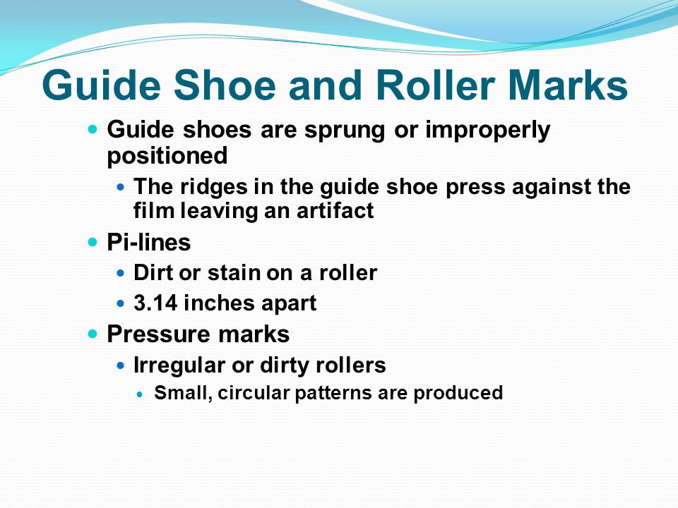 Guide Shoe and Roller Marks