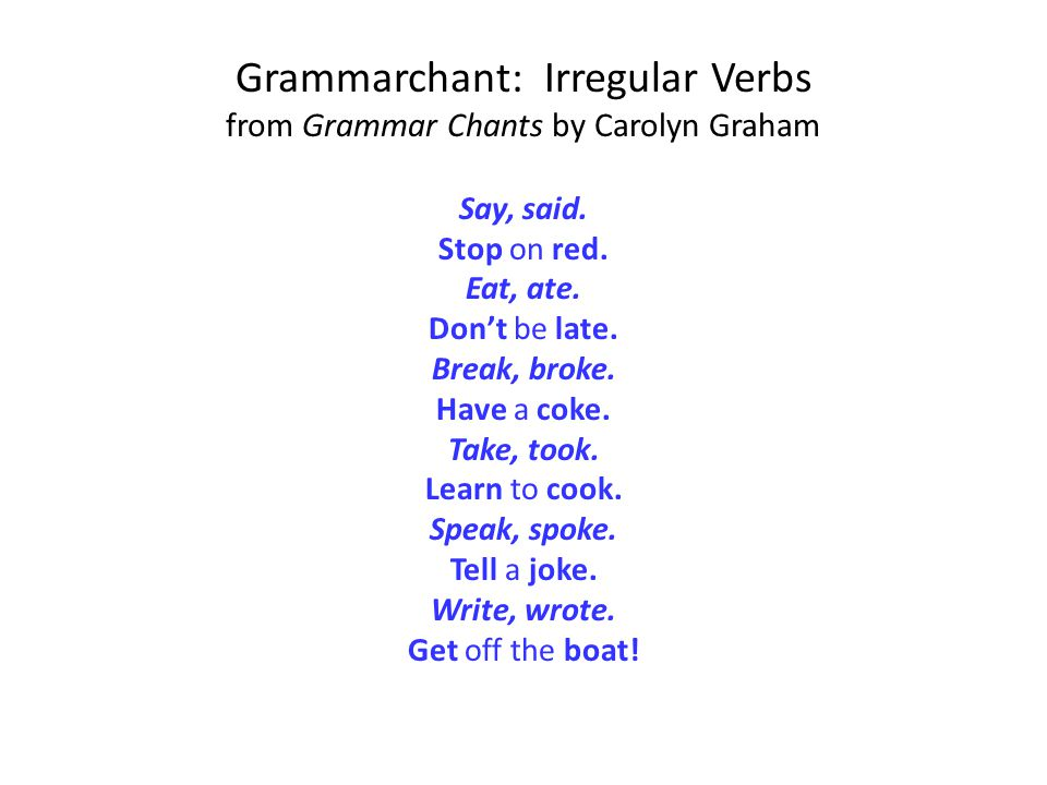 Grammarchant: Irregular Verbs from Grammar Chants by Carolyn Graham