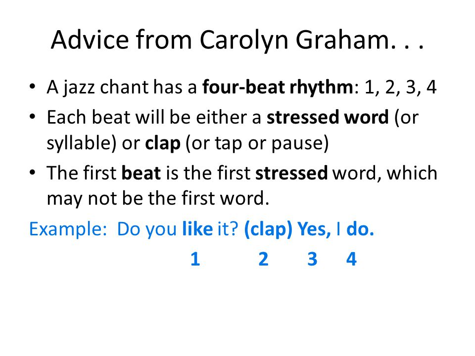Advice from Carolyn Graham. . .