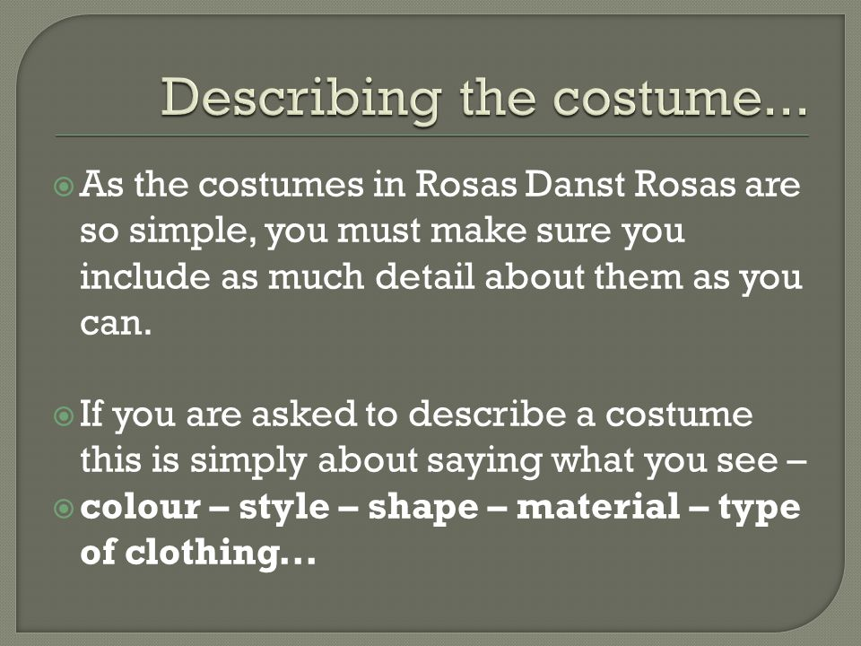 Describing the costume...