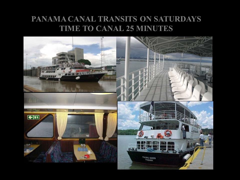 PANAMA CANAL TRANSITS ON SATURDAYS