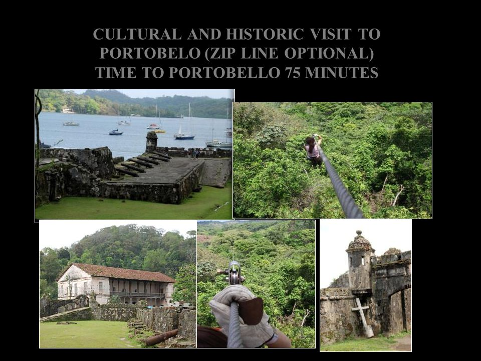 CULTURAL AND HISTORIC VISIT TO PORTOBELO (ZIP LINE OPTIONAL)