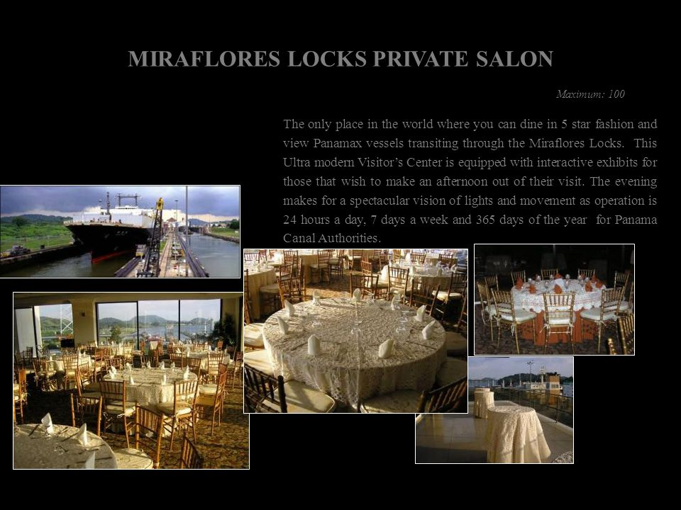 MIRAFLORES LOCKS PRIVATE SALON