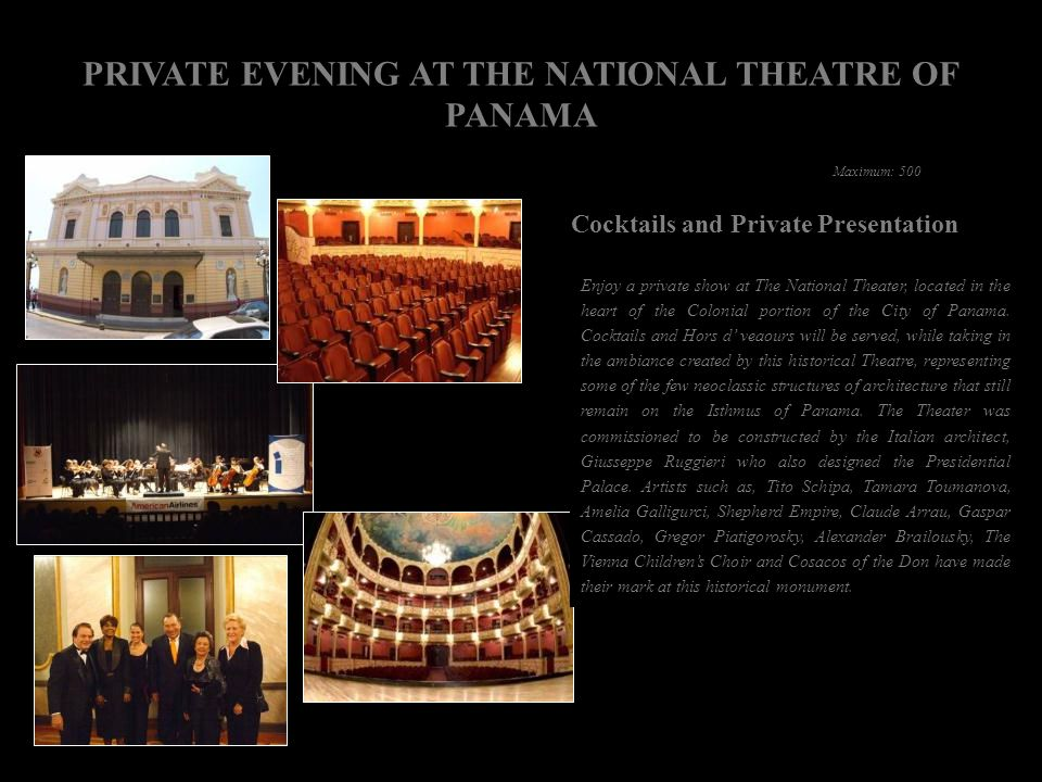 PRIVATE EVENING AT THE NATIONAL THEATRE OF PANAMA
