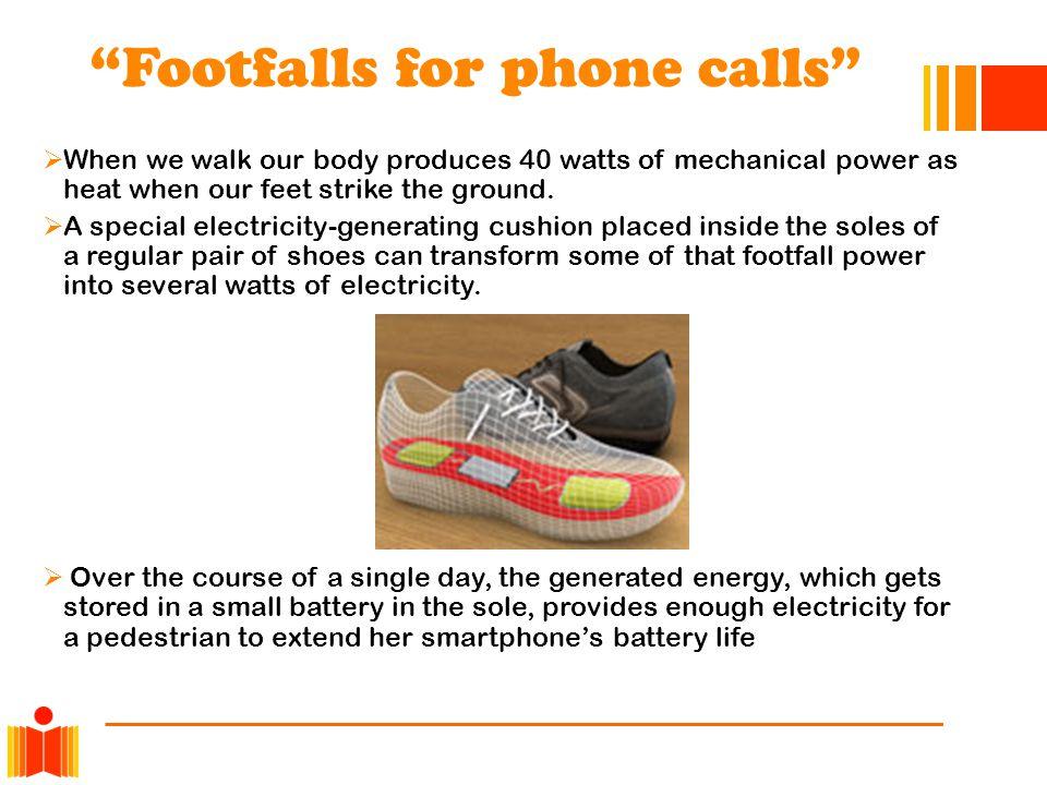 Footfalls for phone calls