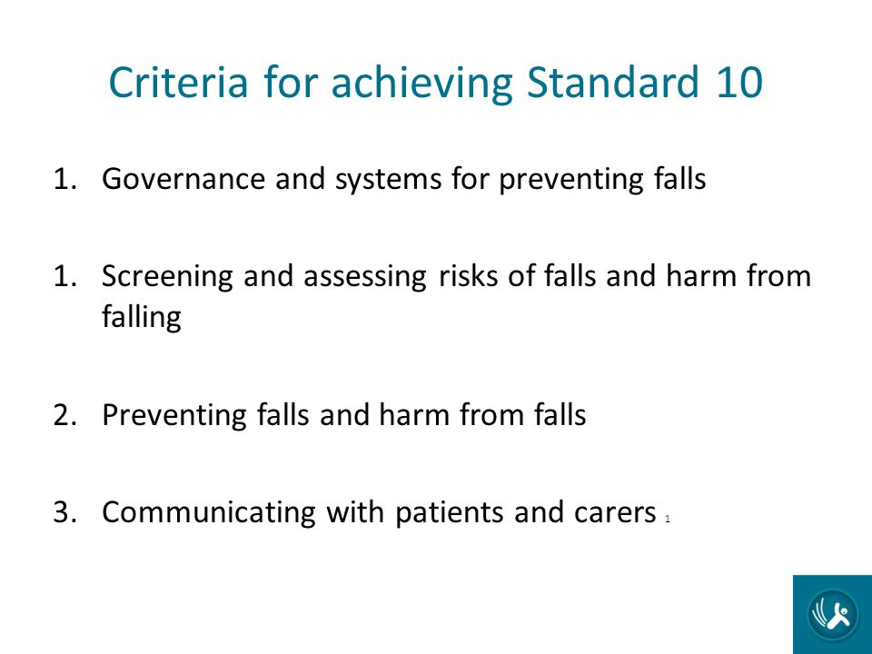 Criteria for achieving Standard 10
