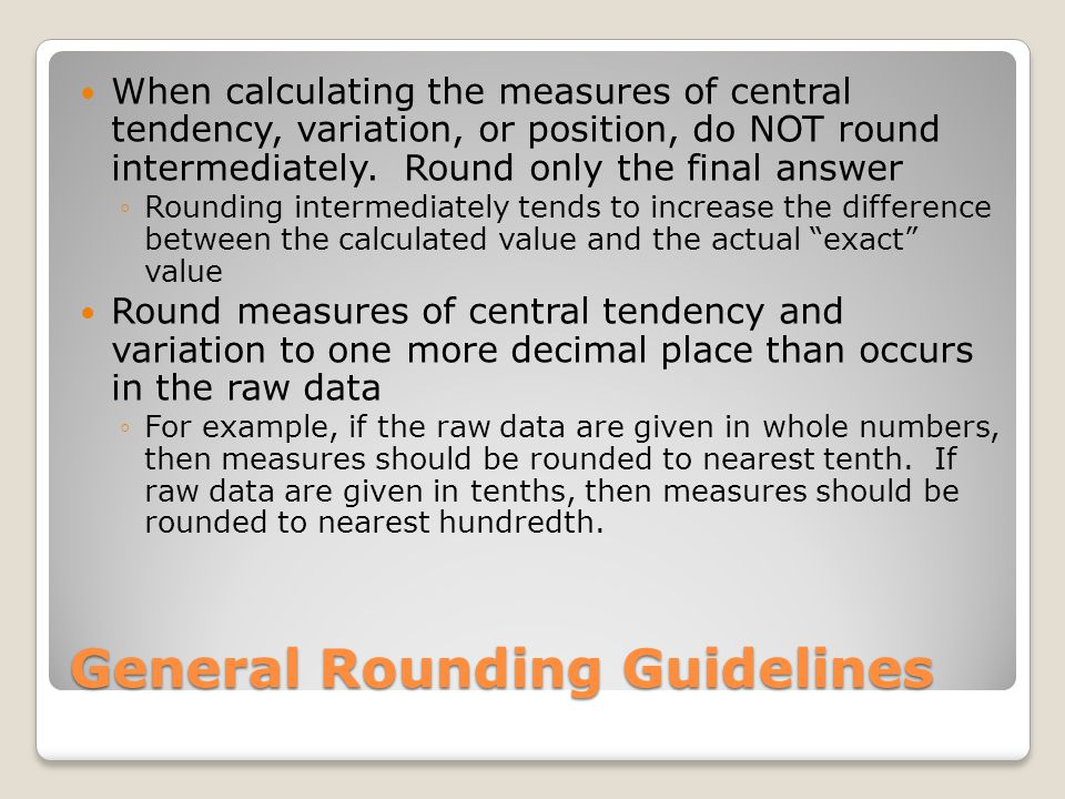 General Rounding Guidelines