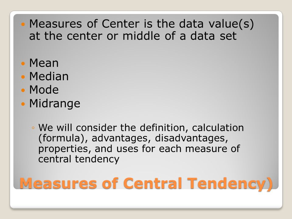 Measures of Central Tendency)