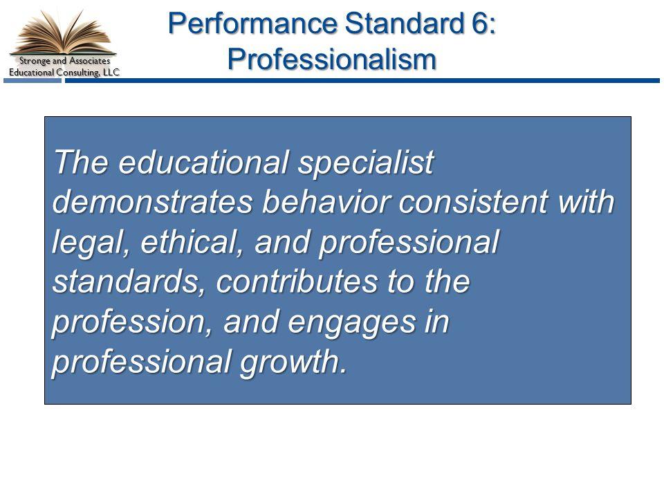 Performance Standard 6: Professionalism