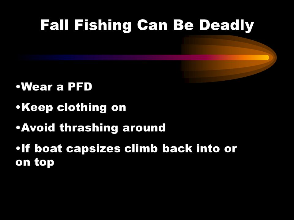 Fall Fishing Can Be Deadly