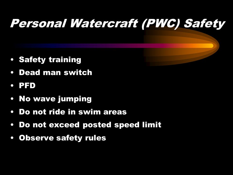 Personal Watercraft (PWC) Safety