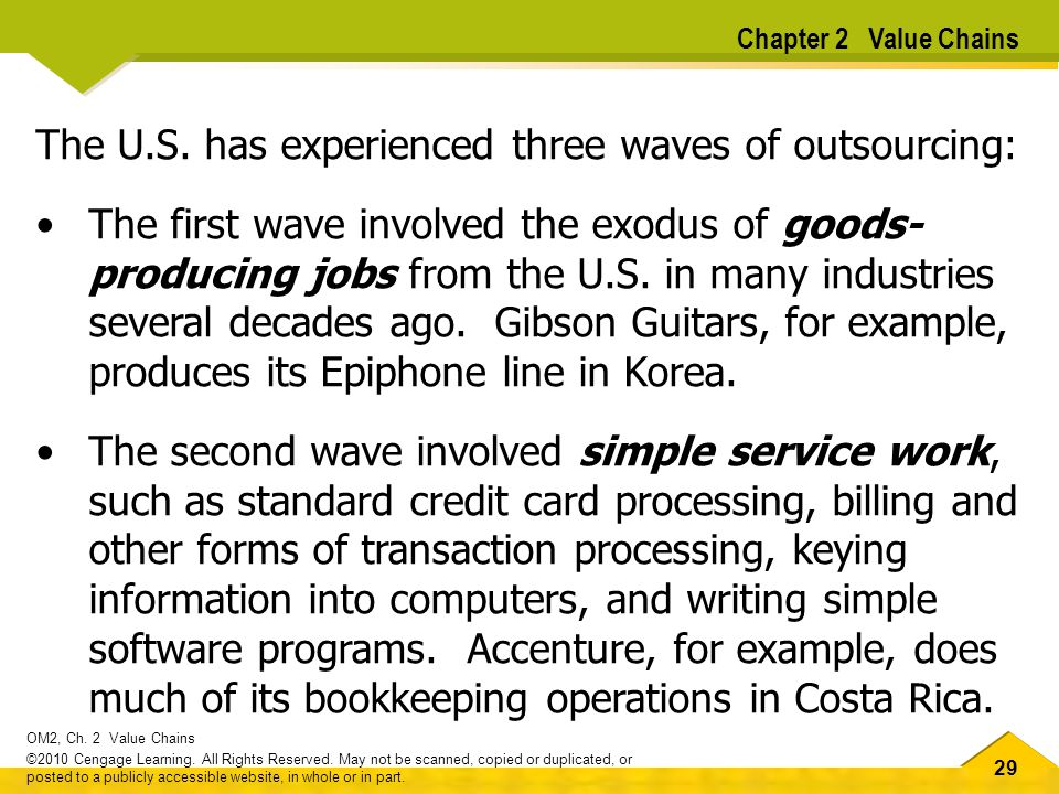 The U.S. has experienced three waves of outsourcing: