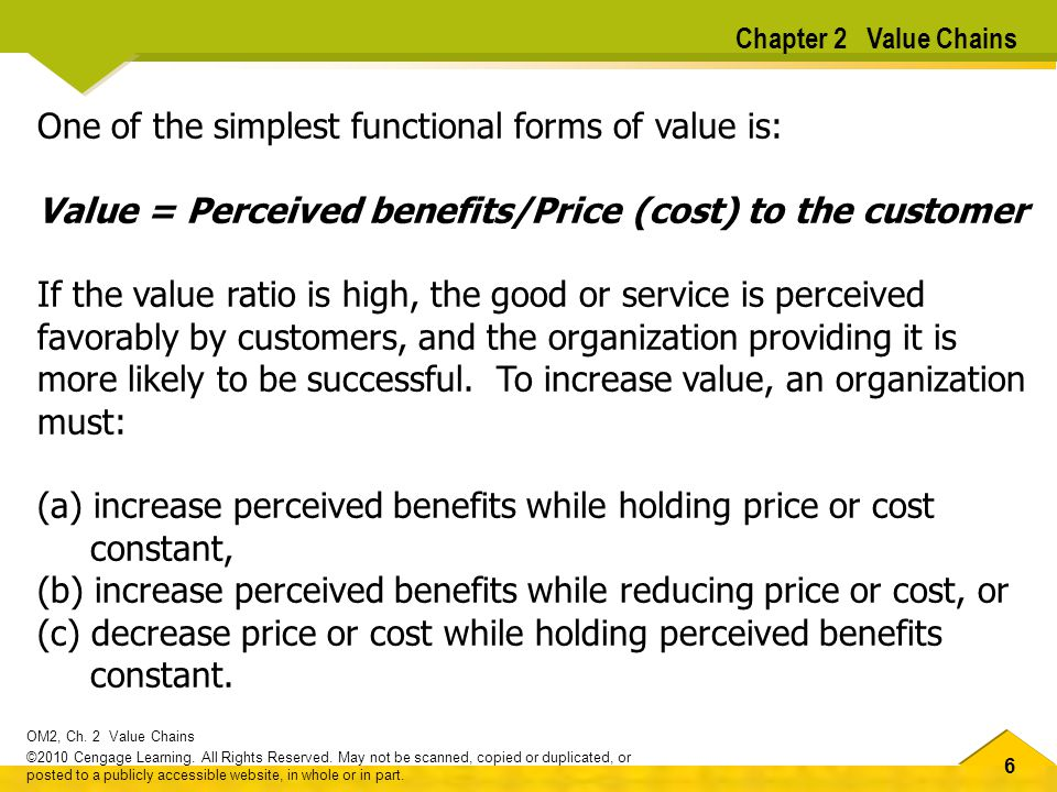 One of the simplest functional forms of value is: