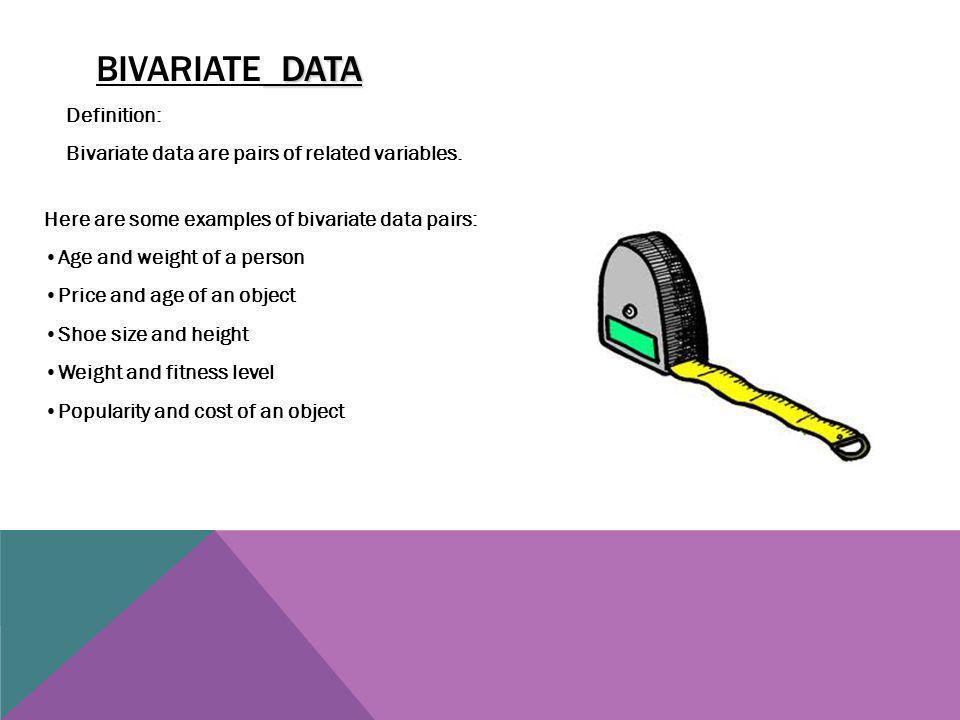 Bivariate data Definition: