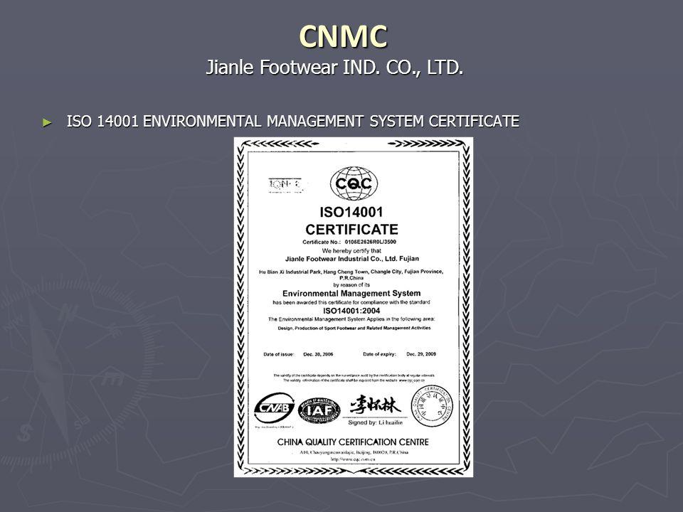 CNMC Jianle Footwear IND. CO., LTD.