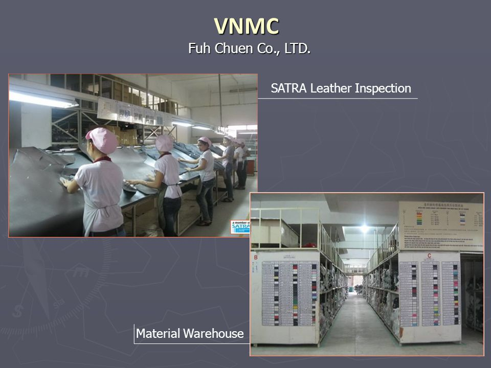 VNMC Fuh Chuen Co., LTD. SATRA Leather Inspection Material Warehouse
