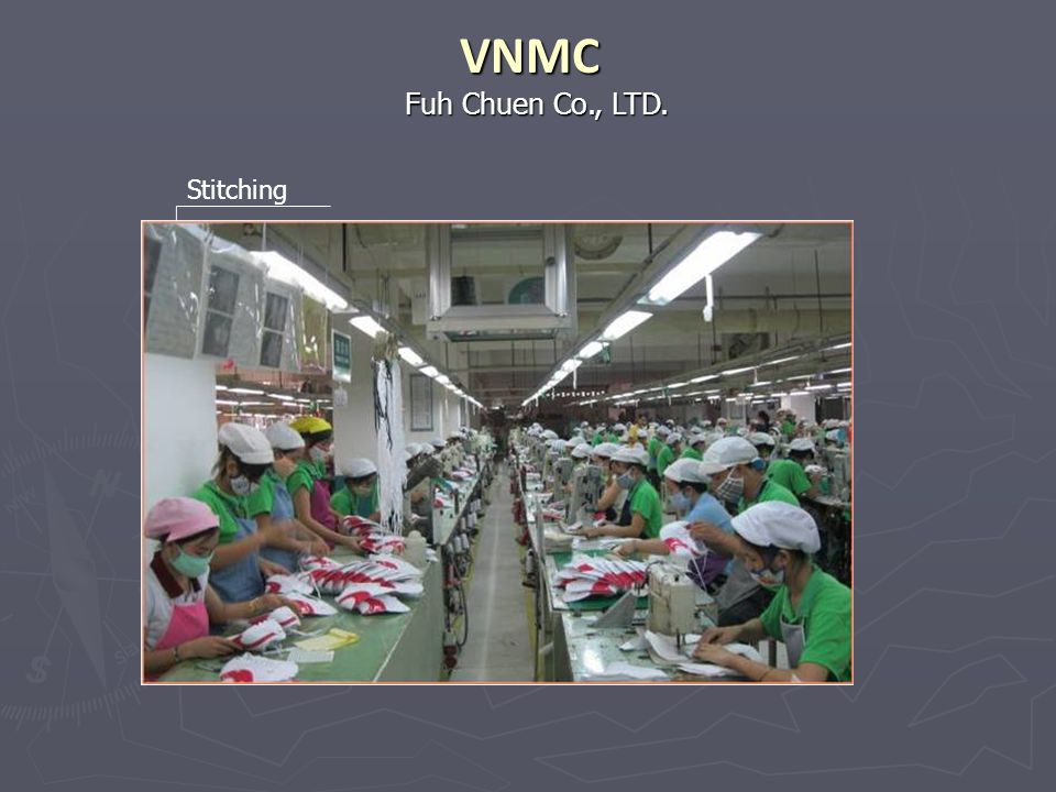VNMC Fuh Chuen Co., LTD. Stitching
