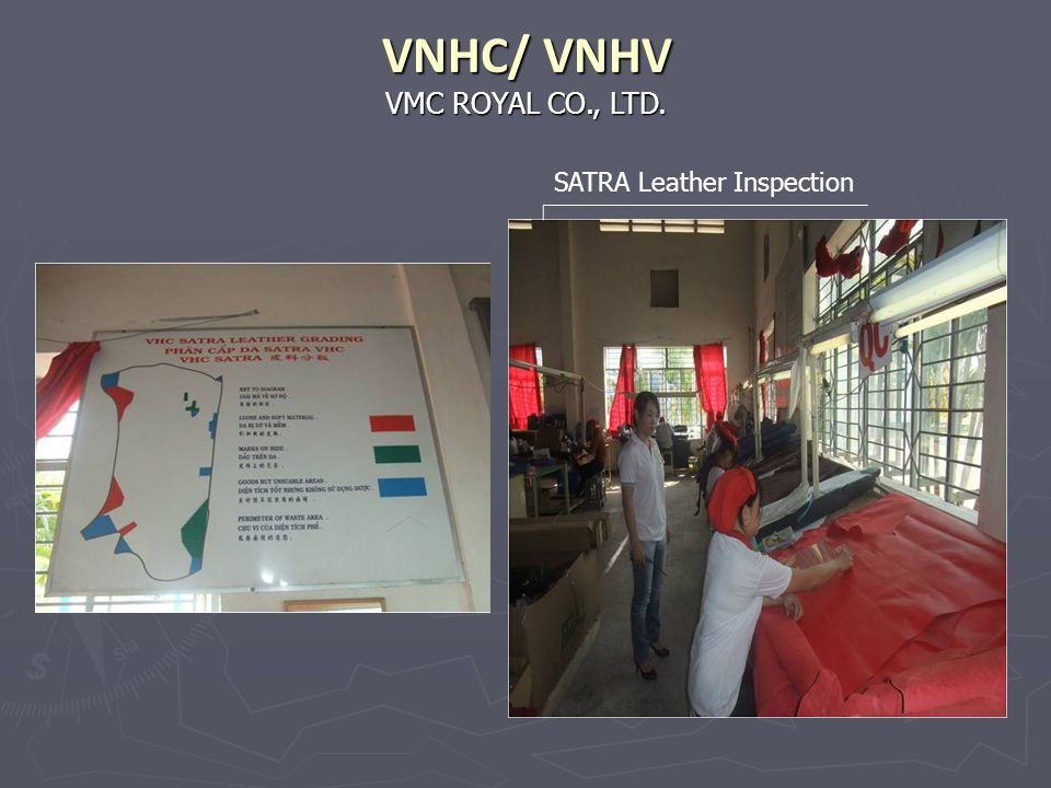VNHC/ VNHV VMC ROYAL CO., LTD. SATRA Leather Inspection