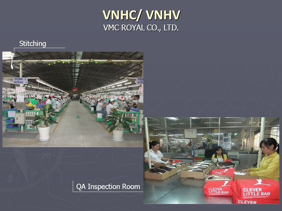 VNHC/ VNHV VMC ROYAL CO., LTD. Stitching QA Inspection Room