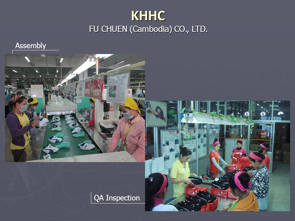 KHHC FU CHUEN (Cambodia) CO., LTD. Assembly QA Inspection