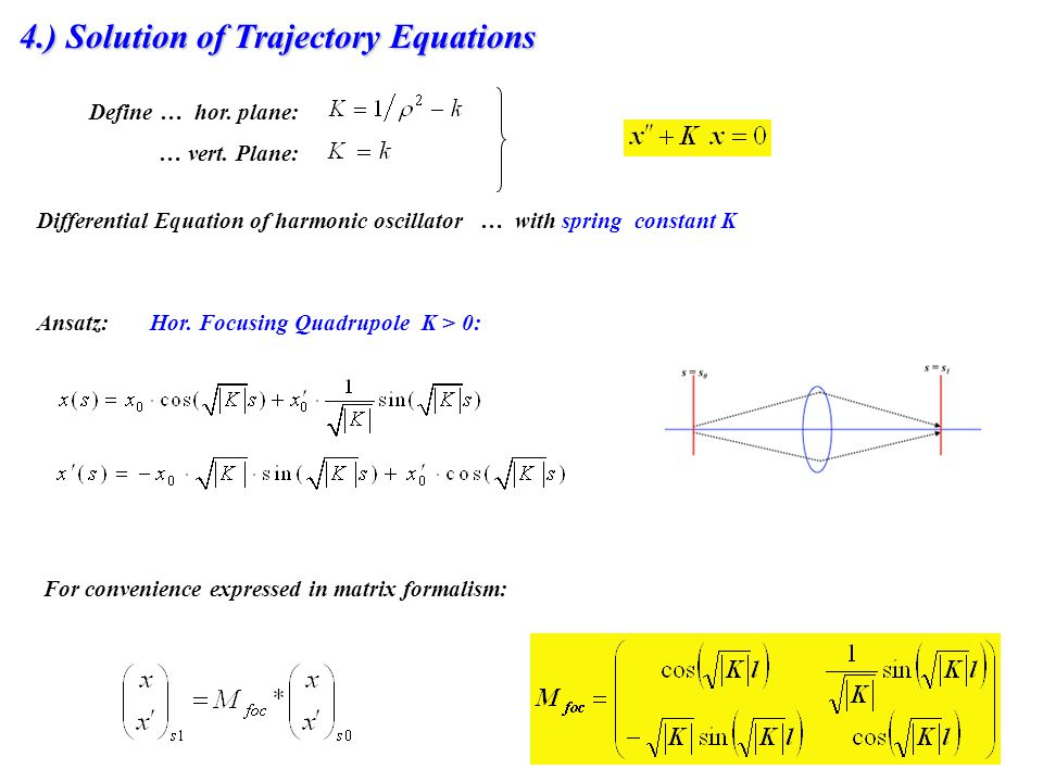 4.) Solution of Trajectory Equations