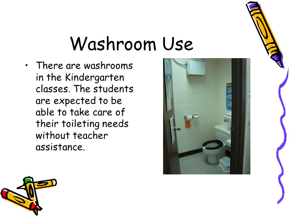Washroom Use