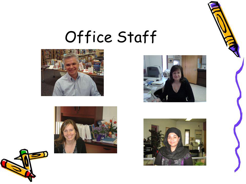 Office Staff Principal – Joe Catalfamo Vice-principal – Terry- Lynn Graham – School Secretary – Maria Patiile.