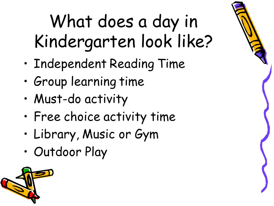 What does a day in Kindergarten look like