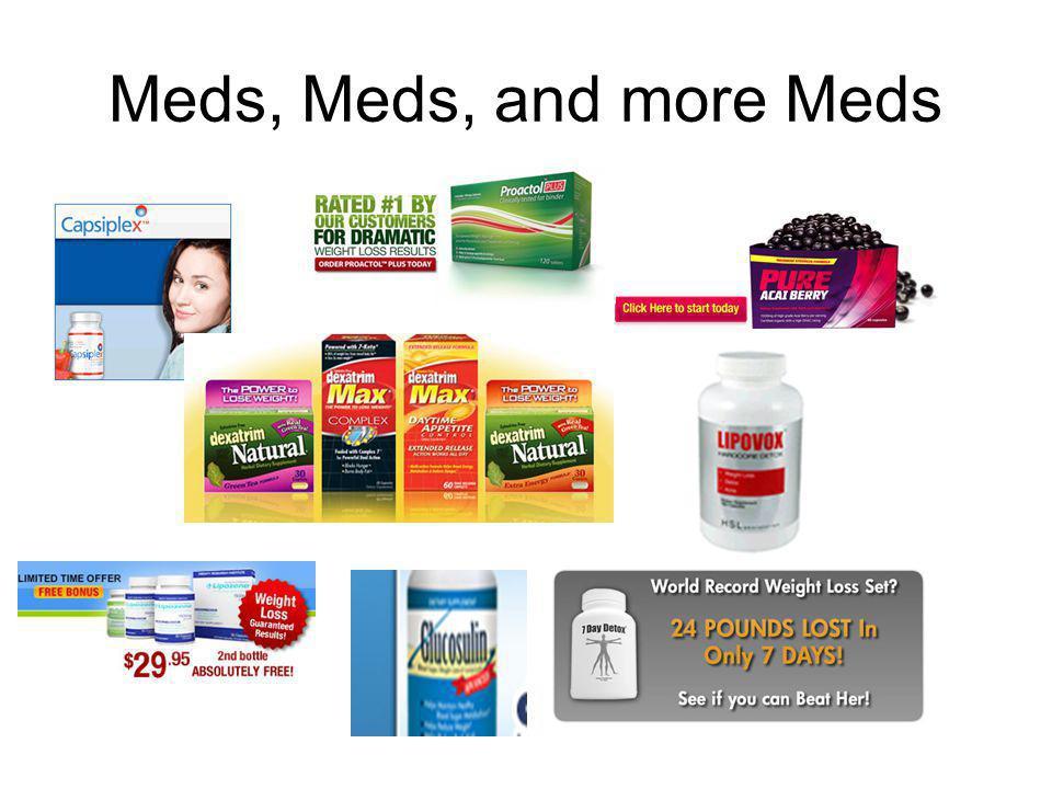 Meds, Meds, and more Meds
