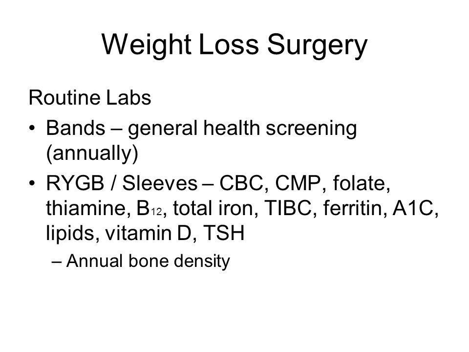 Weight Loss Surgery Routine Labs