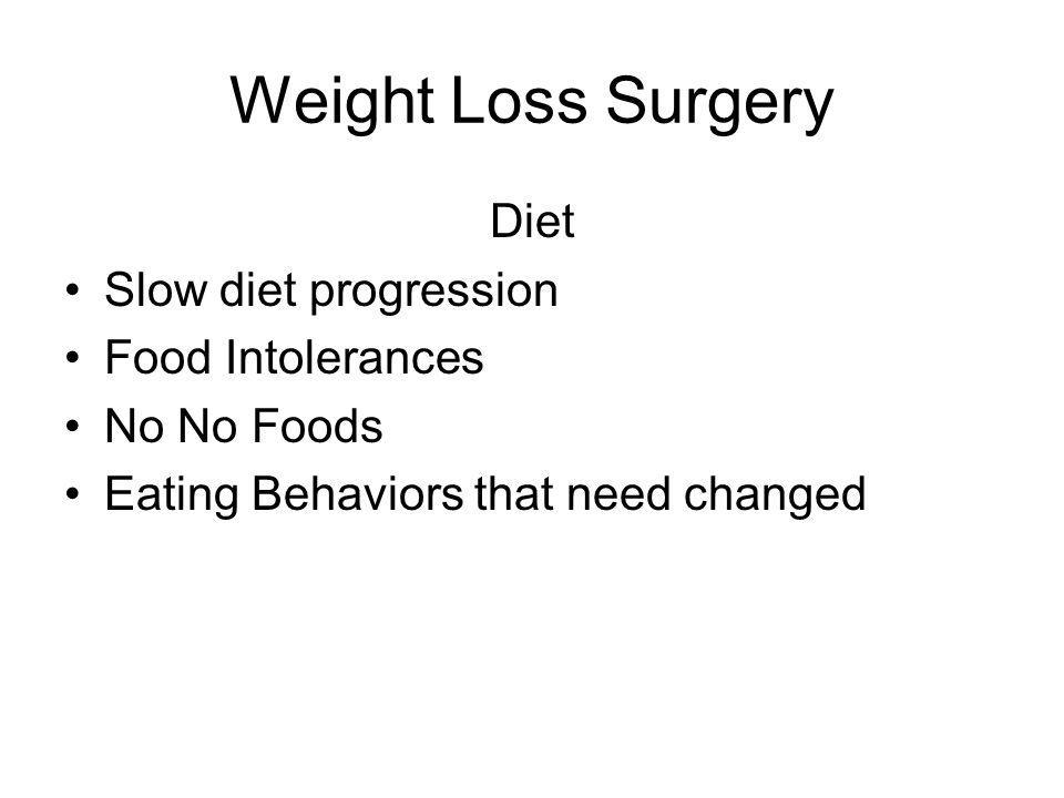 Weight Loss Surgery Diet Slow diet progression Food Intolerances