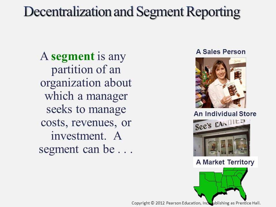 Decentralization and Segment Reporting