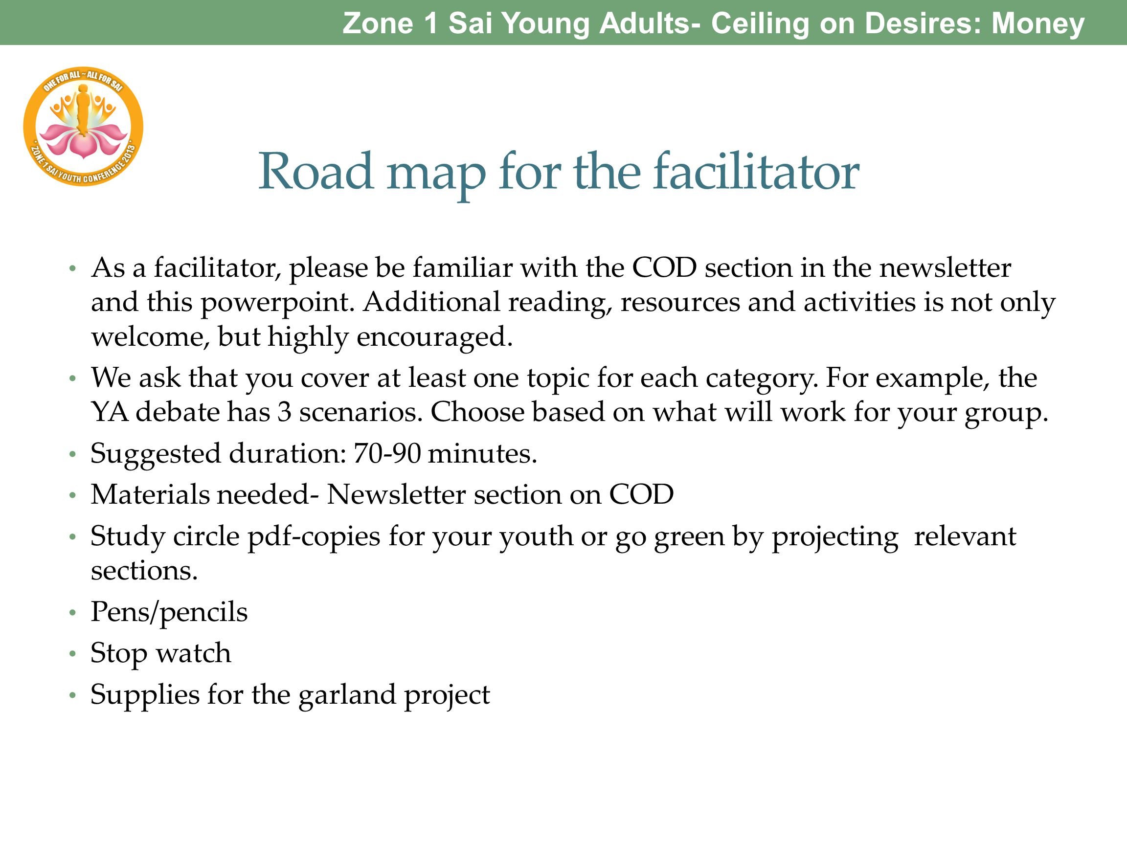 Road map for the facilitator