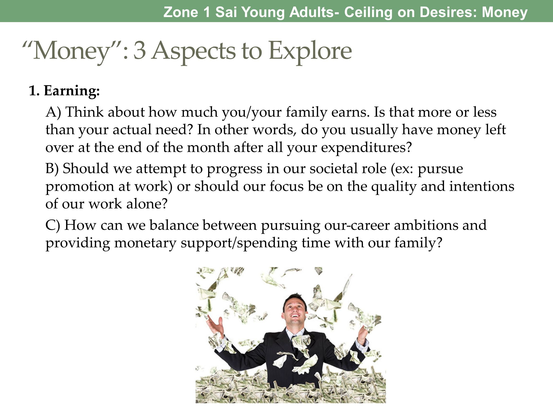 Money : 3 Aspects to Explore