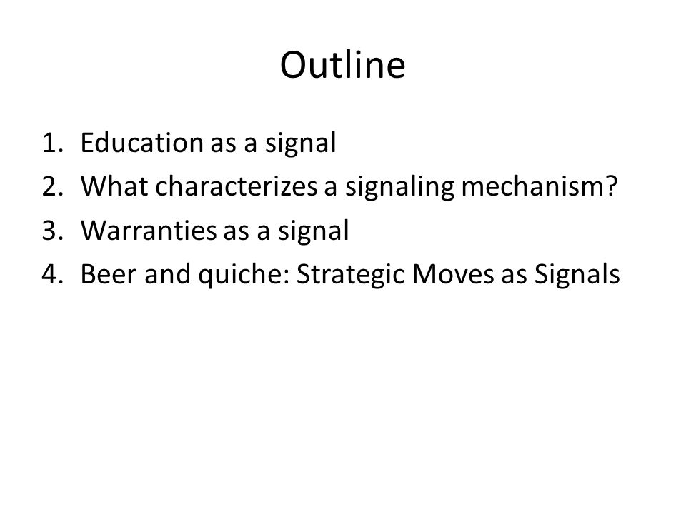 Outline Education as a signal