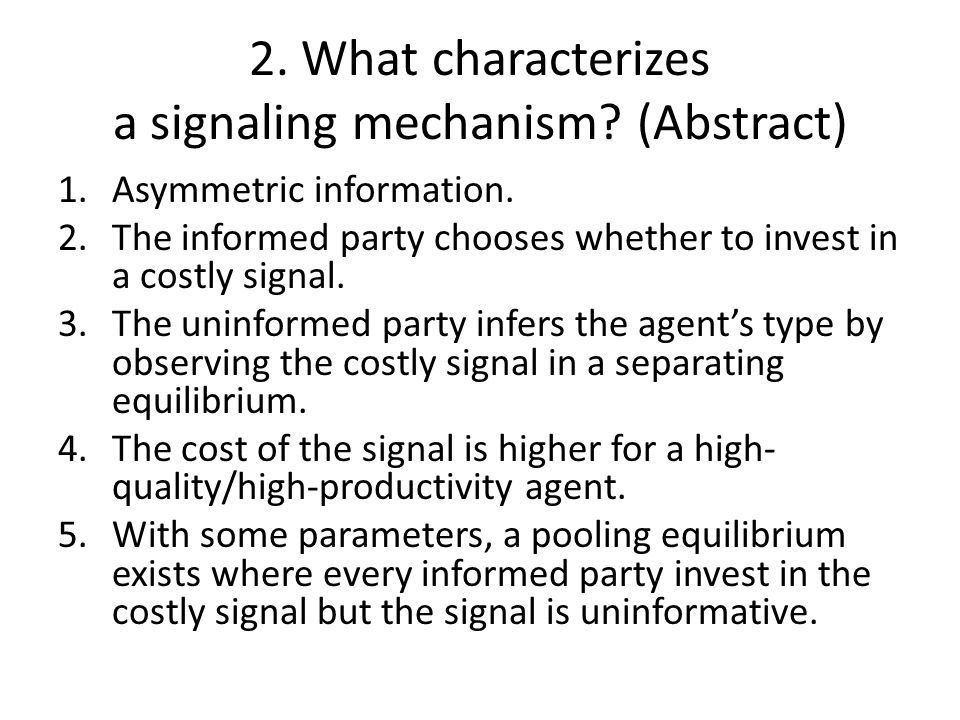 2. What characterizes a signaling mechanism (Abstract)