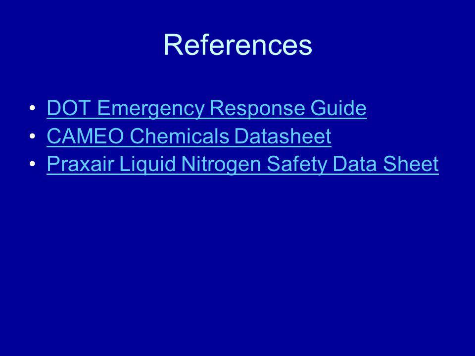 References DOT Emergency Response Guide CAMEO Chemicals Datasheet