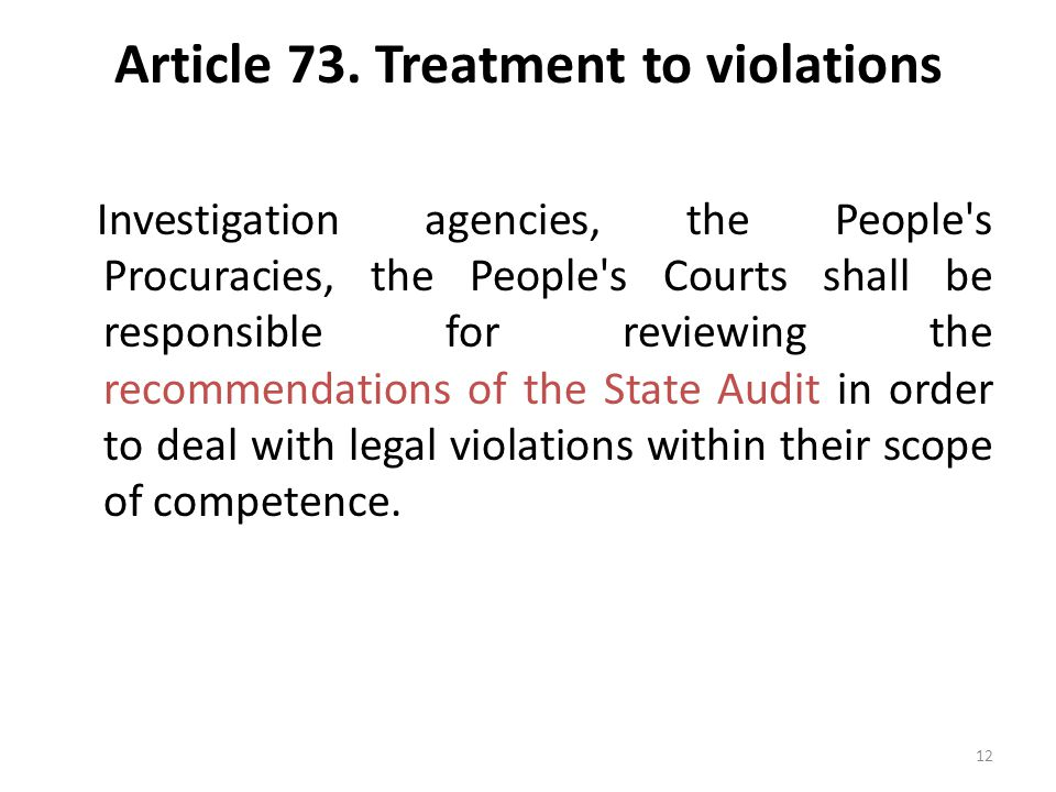 Article 73. Treatment to violations