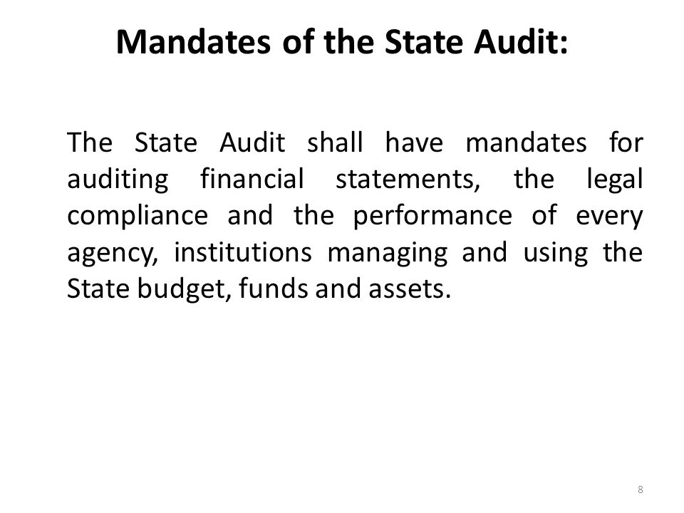 Mandates of the State Audit: