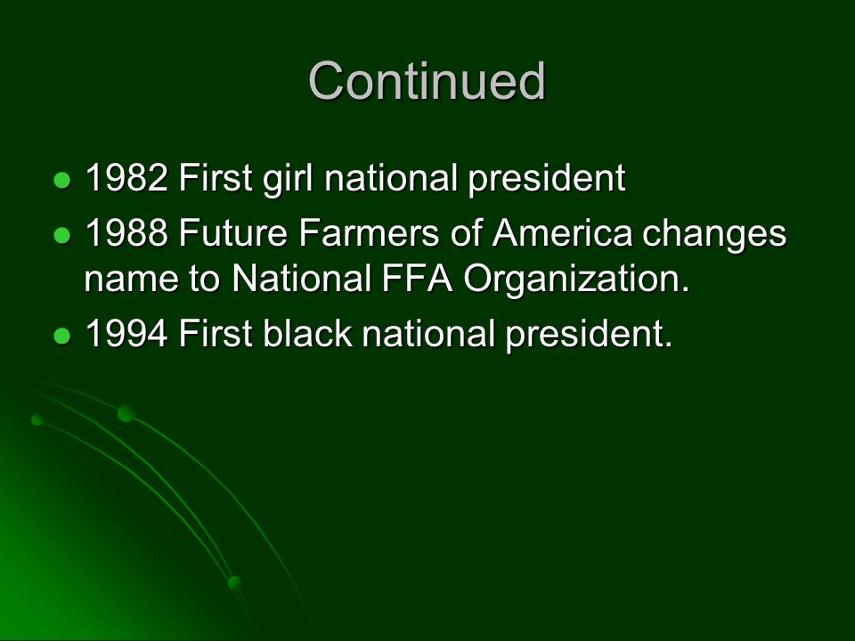 Continued 1982 First girl national president