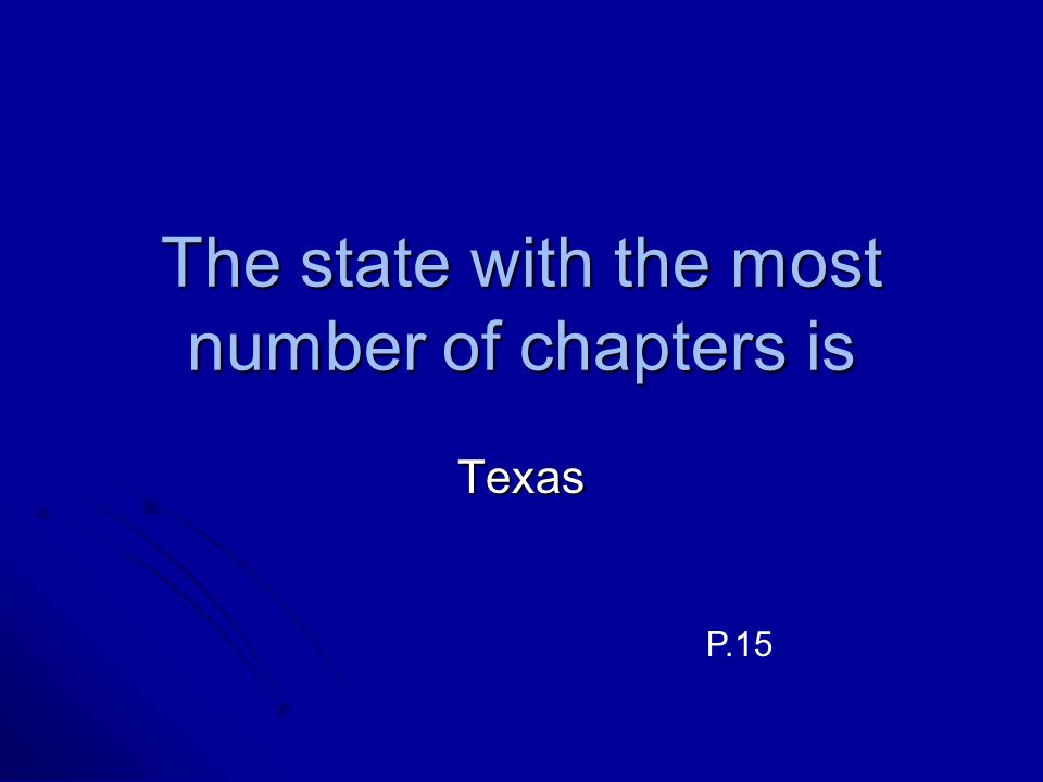 The state with the most number of chapters is